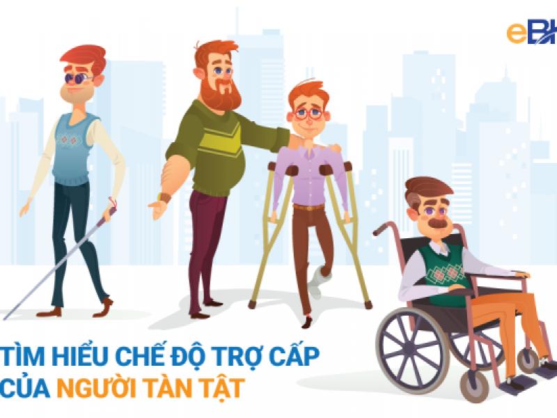 Thông tin chi tiết về chế độ trợ cấp của người khuyết tật 2020